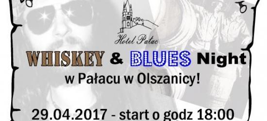 Whiskey & Blues Night w Pałacu w Olszanicy!